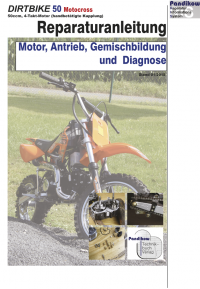 Reparaturanleitung RIS Dirtbike 50 Schaltgetriebe Motocross Motor, Antrieb, Gemischbildung und Diagnose