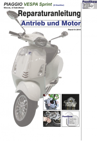 Reparaturanleitung RIS  Piaggio Vespa Sprint 50 4-Takt Antrieb und Motor