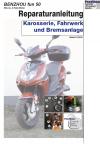 Reparaturanleitung RIS Benzhou Fun 50 Karosserie, Fahrwerk und Bremsanlage