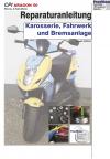 Reparaturanleitung RIS CPI Aragon Karosserie, Fahrwerk und Bremsanlage