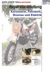 Reparaturanleitung RIS Explorer 125 XRX 4T Karosserie, Fahrwerk, Bremse und Elektrik