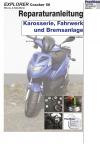 Reparaturanleitung RIS Explorer Cracker 50 Karosserie, Fahrwerk und Bremsanlage