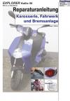 Reparaturanleitung RIS Explorer Kallio 50 2 Takt, Karosserie, Fahrwerk und Bremsanlage