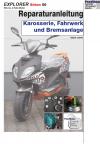 RIS Reparaturanleitung Explorer Sirion 50 Karosserie, Fahrwerk und Bremsanlage
