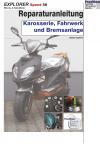Reparaturanleitung RIS Explorer Speed 50 Karosserie, Fahrwerk und Bremsanlage