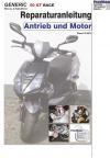 Reparaturanleitung RIS Generic 50 GT Race Antrieb und Motor