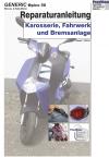 Reparaturanleitung RIS Generic epico 50 2 Takt, Karosserie, Fahrwerk und Bremsanlage