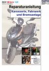 Reparaturanleitung RIS Rex Milano 125 Karosserie, Fahrwerk und Bremsanlage