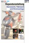 Reparaturanleitung RIS  Rex RS 1000 Karosserie, Fahrwerk und Bremsanlage
